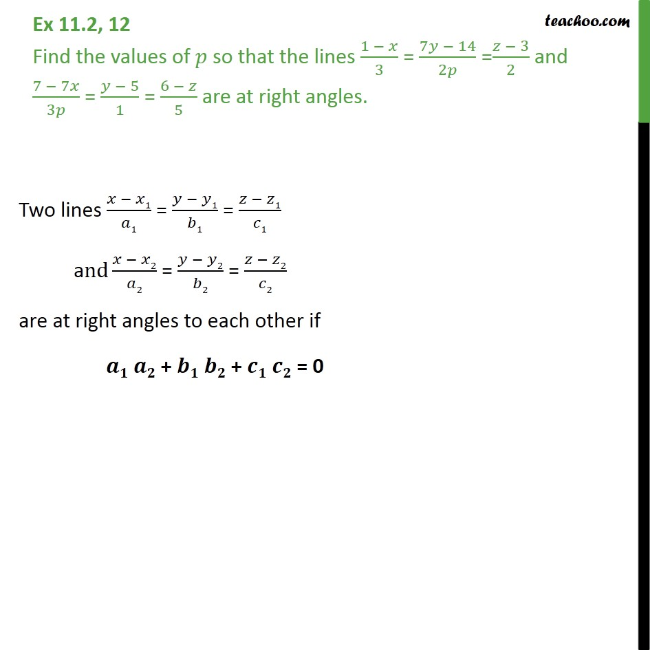Ex 11.2, 12 - Class 12 - Find p so that lines are right angles - Angle between two lines - Cartisian