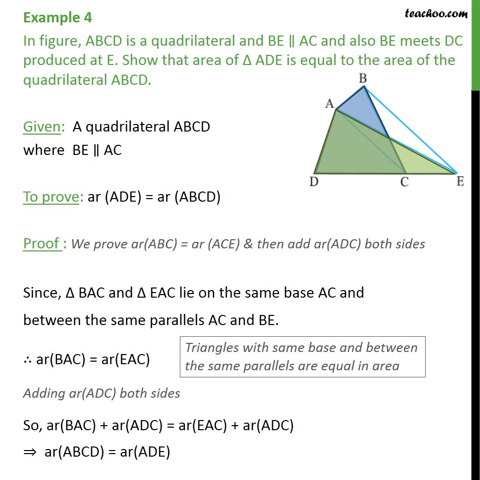 Example 4 - In figure, ABCD is a quadrilateral and BE - Triangles with same base & same parallel lines