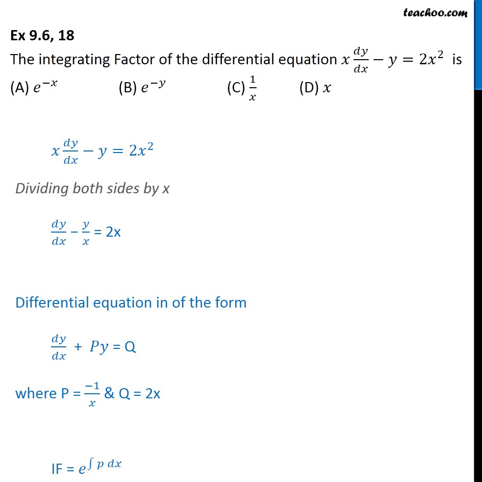 Ex 9.6, 18 - The integrating factor of differential equation - Ex 9.6
