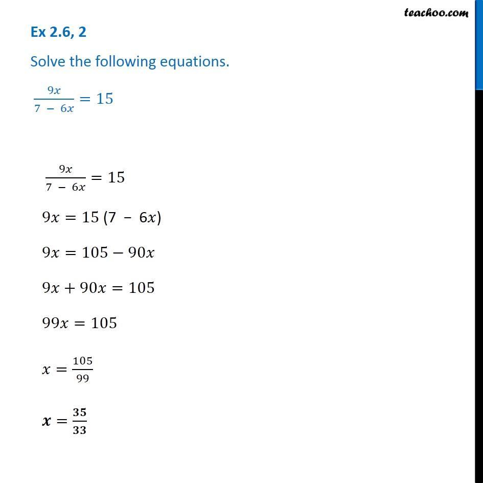 Ex 2.6, 2 - Solve 9x/7-6x = 15 - Chapter 2 Class 8 NCERT Maths