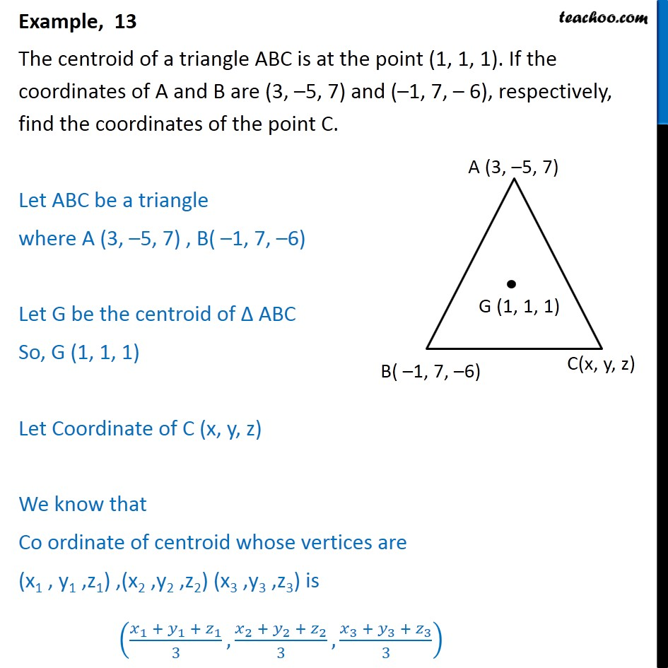 Example 13 - Centroid of triangle ABC is (1, 1, 1) - Section - Centroid