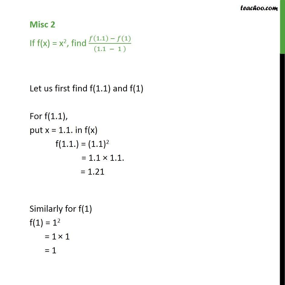 Misc 2 - If f(x) = x2, find f(1.1) - f(1)/ (1.1 - 1) - Chapter 2 - Finding values at certain points