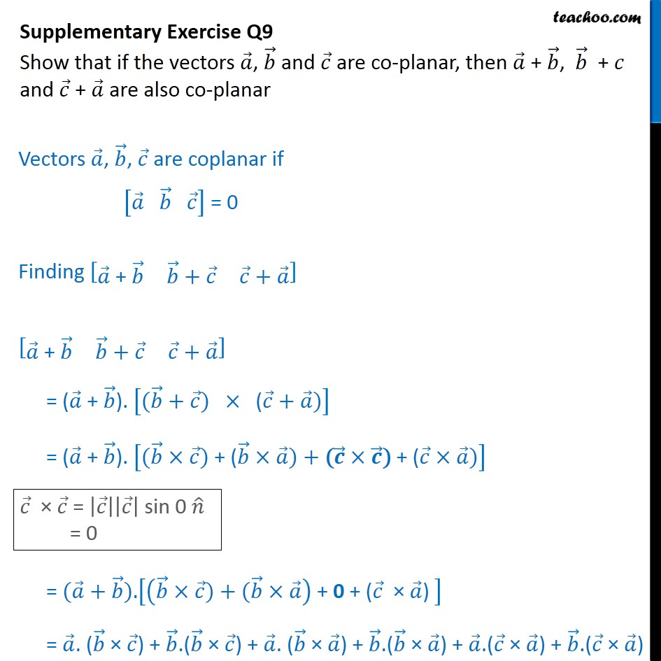 Supplementary Exercise Q9 - If a, b, c are coplanar, then a+b - Supplementary examples and questions from CBSE