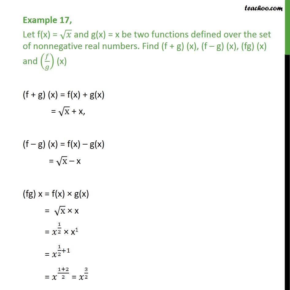 Example 17 - Let f(x) = root x, g(x) = x. Find f + g, fg, f/g - Examples