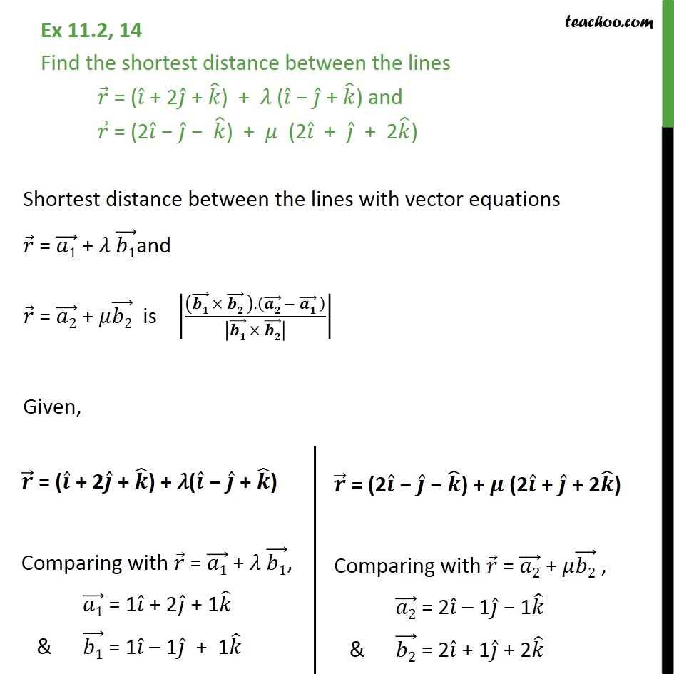 Ex 11.2, 14 - Find shortest distance between lines	 - Ex 11.2