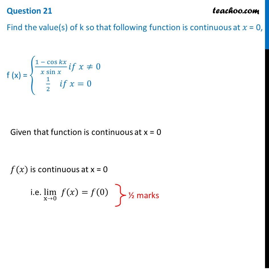 Find the value(s) of k so that the following function is continuous