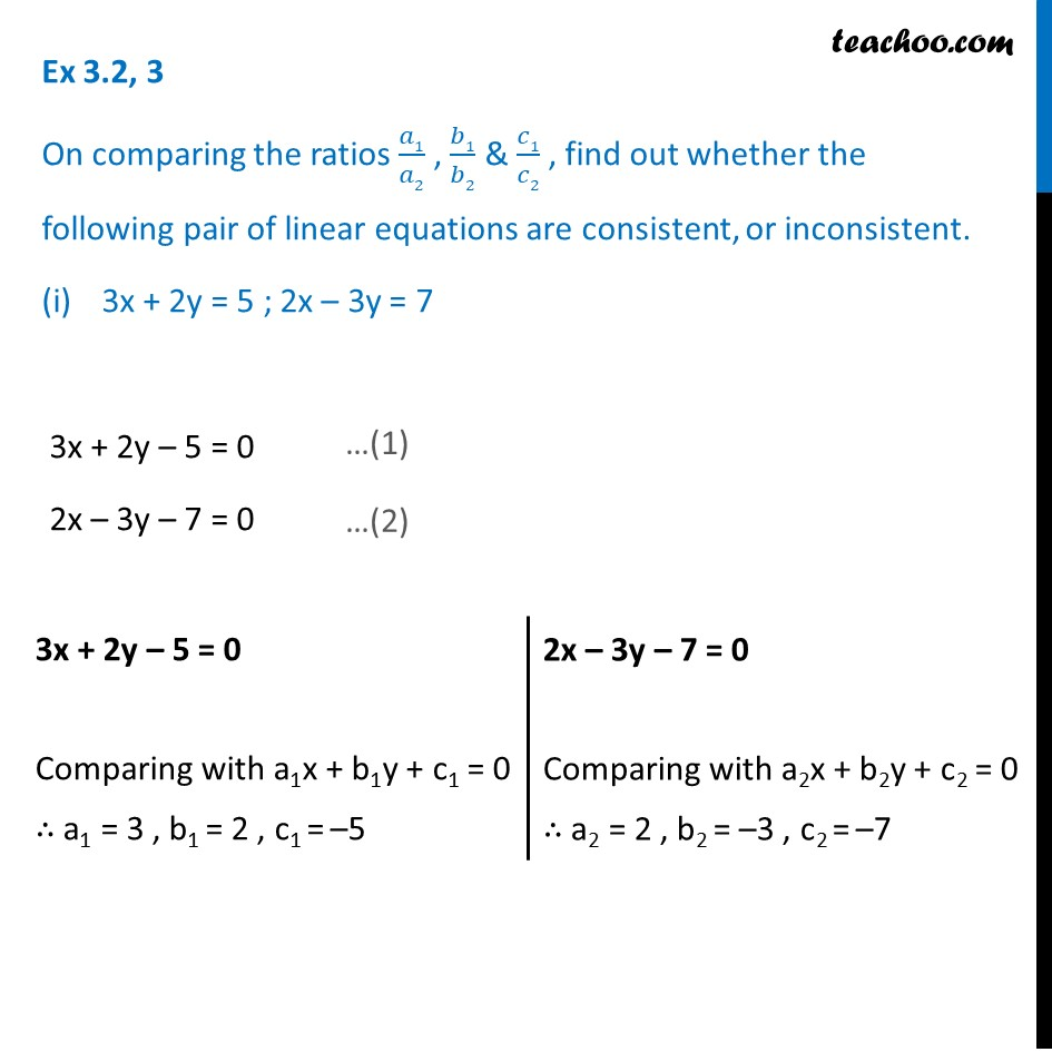 Ex 3.2, 3 - On comparing ratios, find if consistent or inconsistent