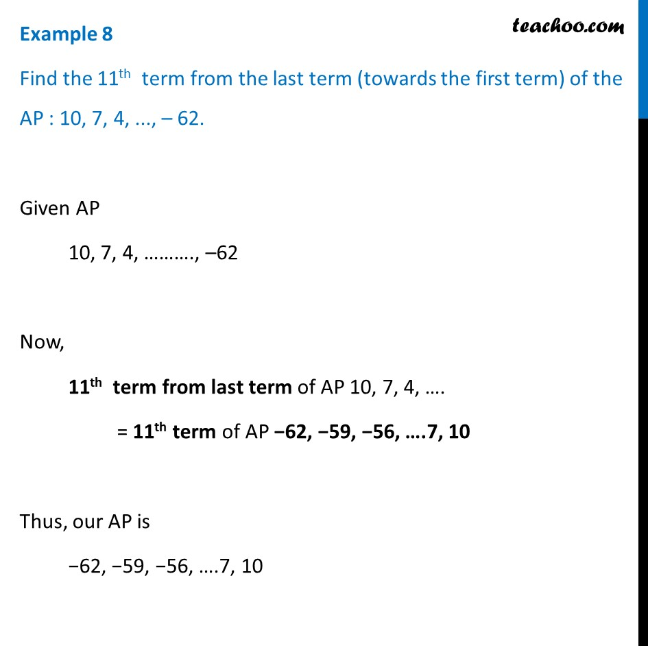 Example 8 - Find 11th term from last term: 10, 7, 4, .. -62