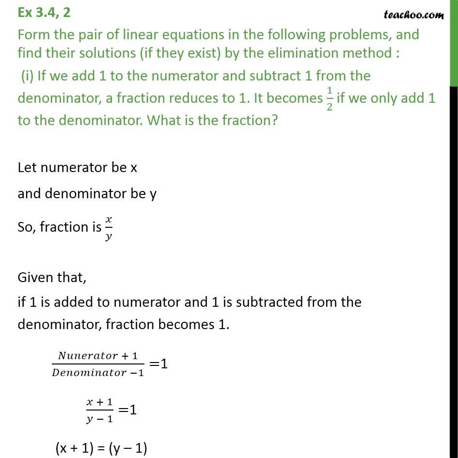 Ex 3.4, 2 - Form linear equation - If we add 1 to numerator - Elimination