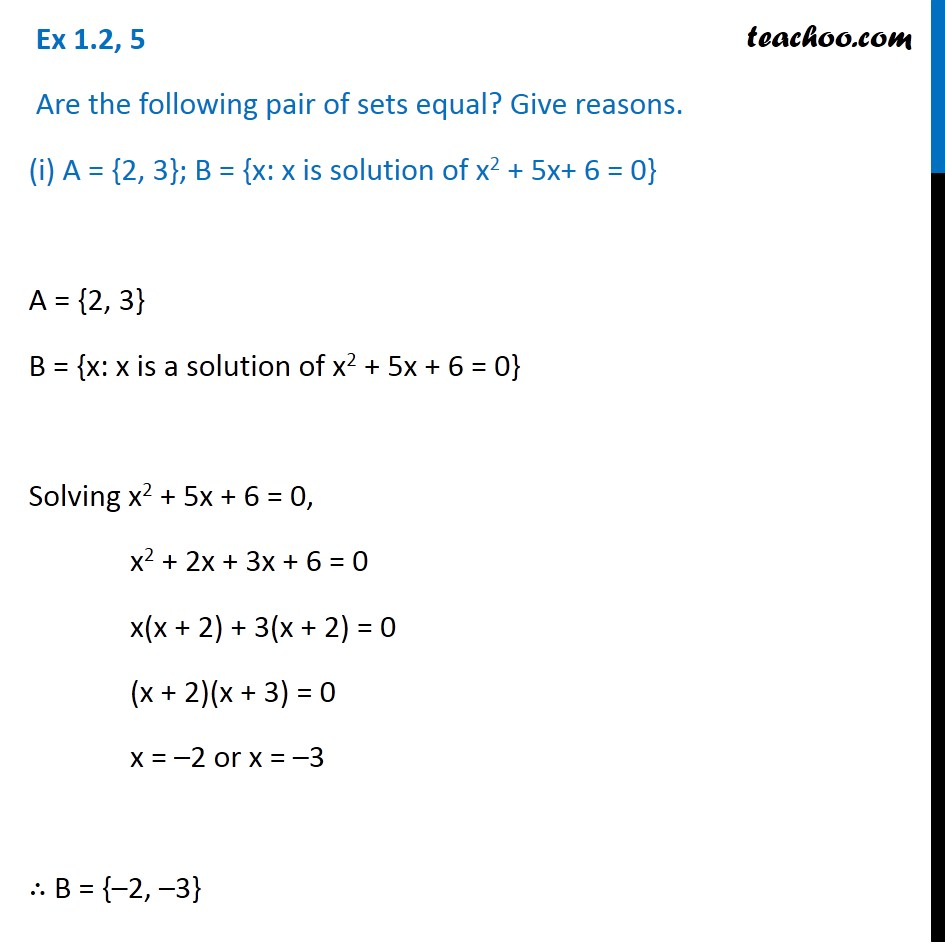 Ex 1.2, 5 - Are the sets equal? (i) A = {2, 3}; B = {x: x is
