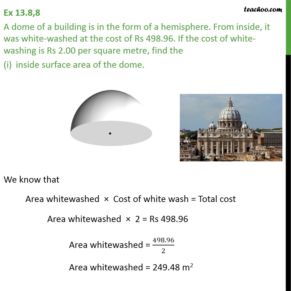 Ex 13.8, 8 - A dome of a building is in form of hemisphere - Volume Of Hemisphere