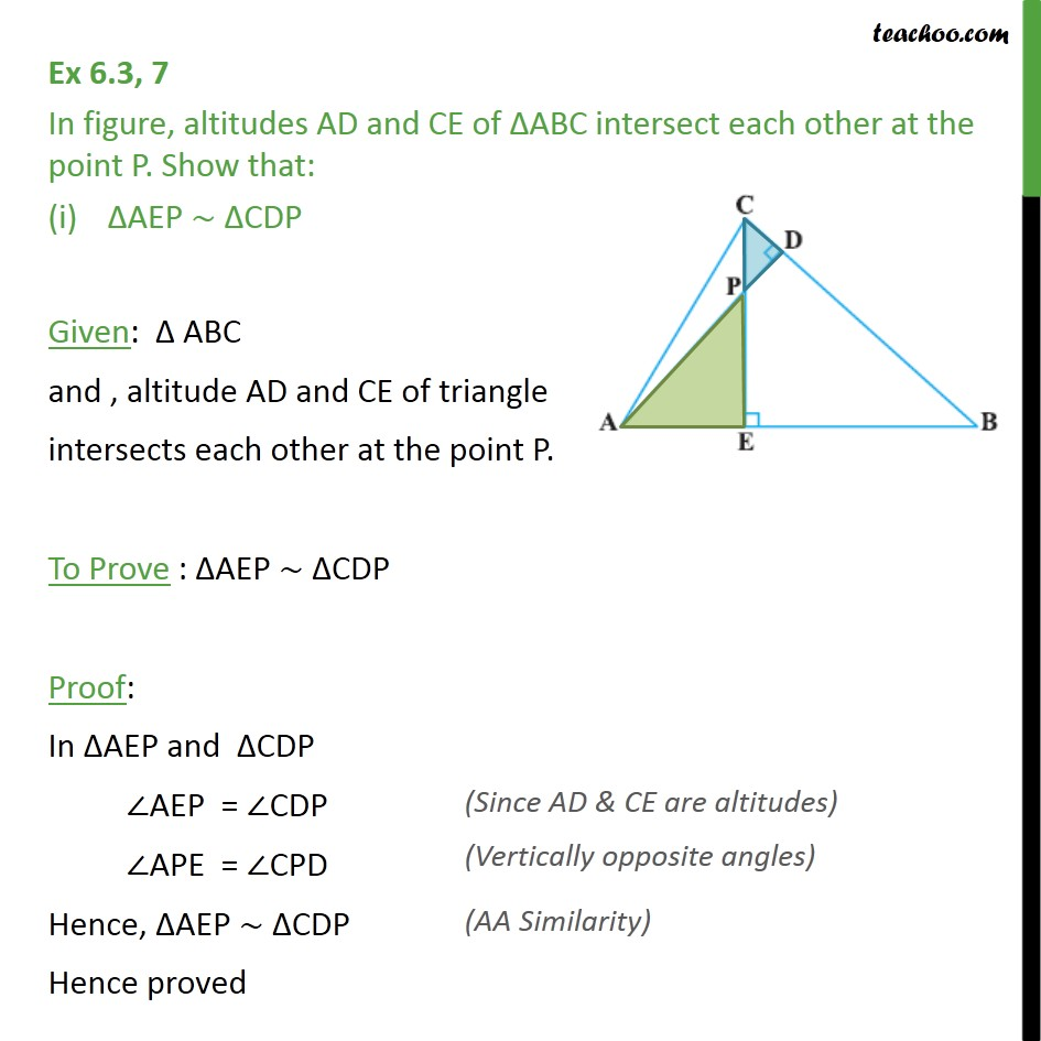 Ex 6.3, 7 - Altitudes AD and CE of ABC intersect each other - AA Similarity
