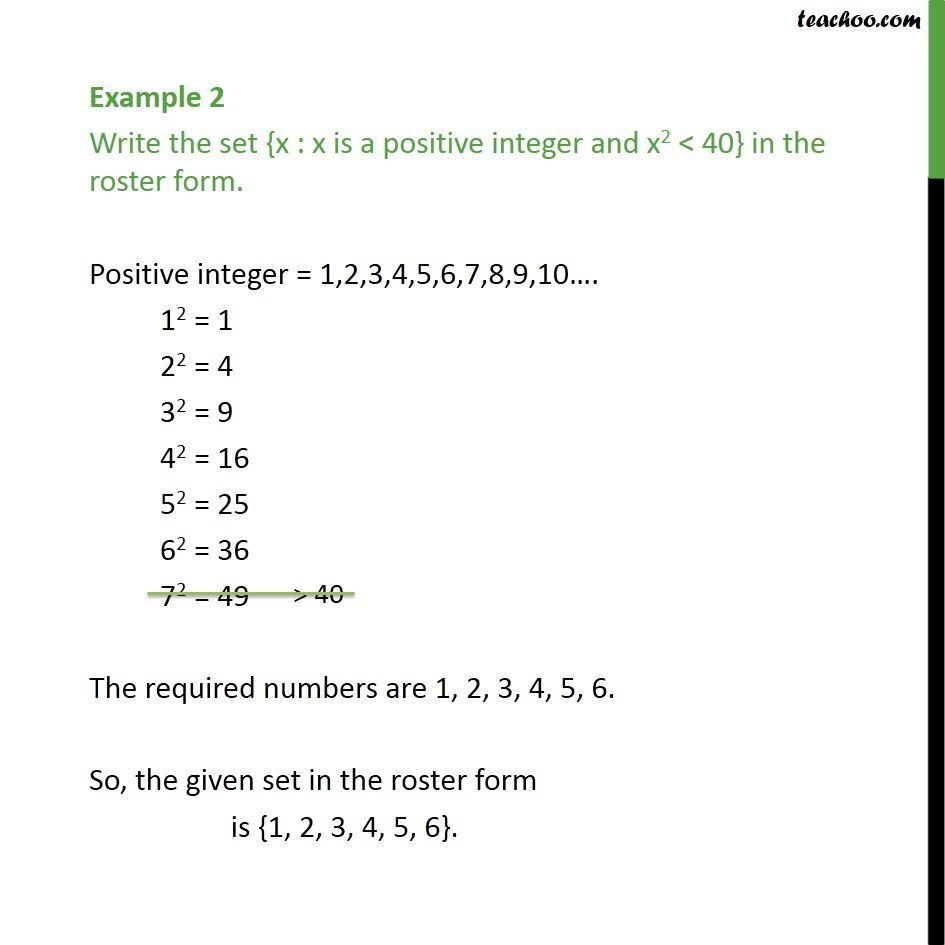 Example 2 - Write {x : x is a positive integer and x2 < 40} - Examples