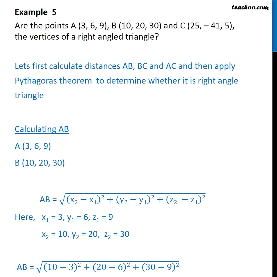 Example 5 - Are A (3, 6, 9), B (10, 20, 30), C (25, -41, 5) - Examples