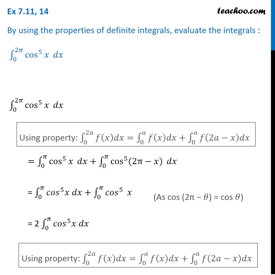 Ex 7.11, 14 - Using properties, evaluate integral cos5 x dx