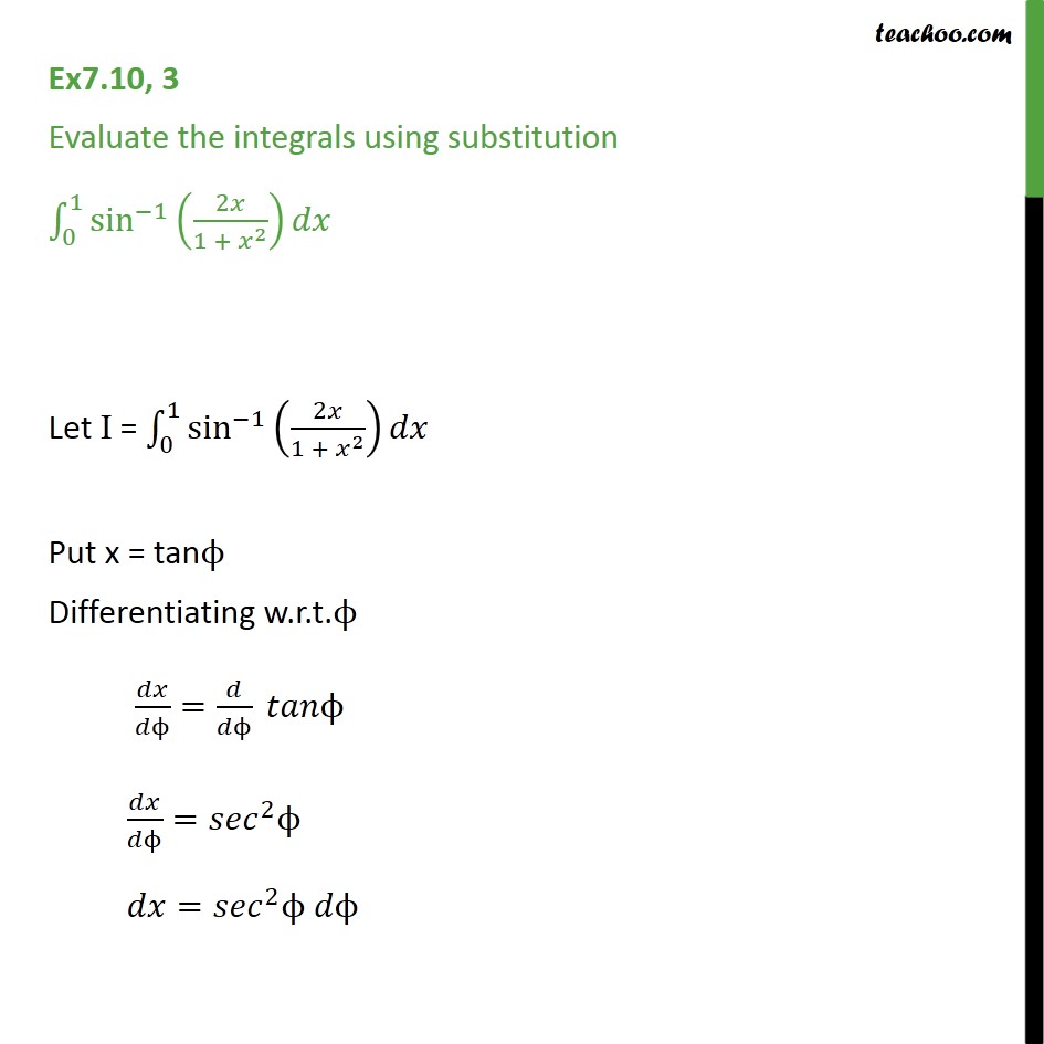Ex 7.10, 3 - Evaluate integrals sin-1 (2x / 1 + x2) dx - Definate Integration - By Formulae