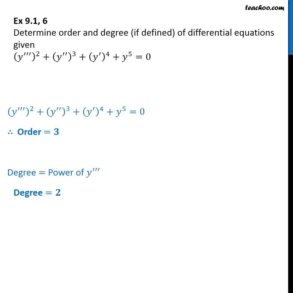 Ex 9.1, 6 - Order degree (y'')2 + (y'')3 + (y')4 + y5 = 0 - Ex 9.1