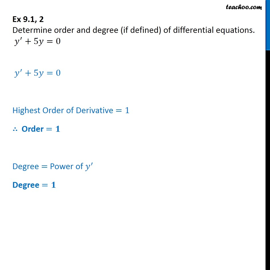 Ex 9.1, 2 - Determine order, degree y'+5y=0 - Order and Degree