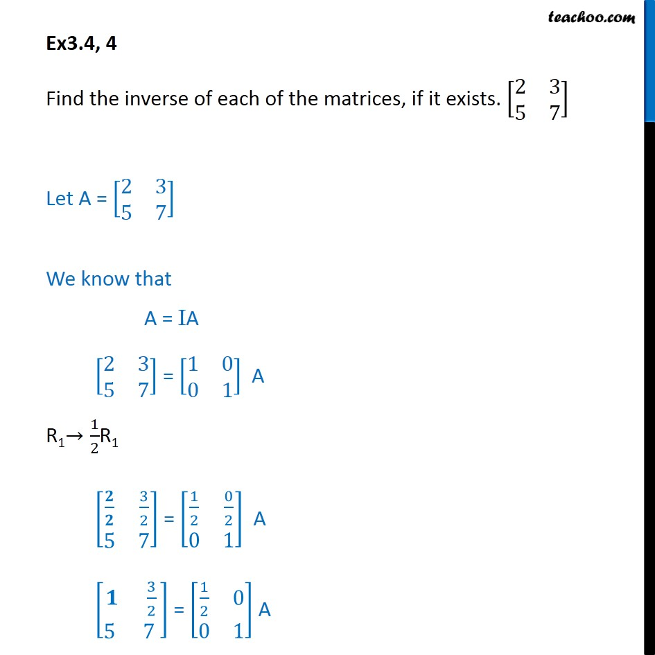 Ex 3.4, 4 - Find inverse [2 3 5 7] - Class 12 CBSE - Inverse of matrix using elementary transformation
