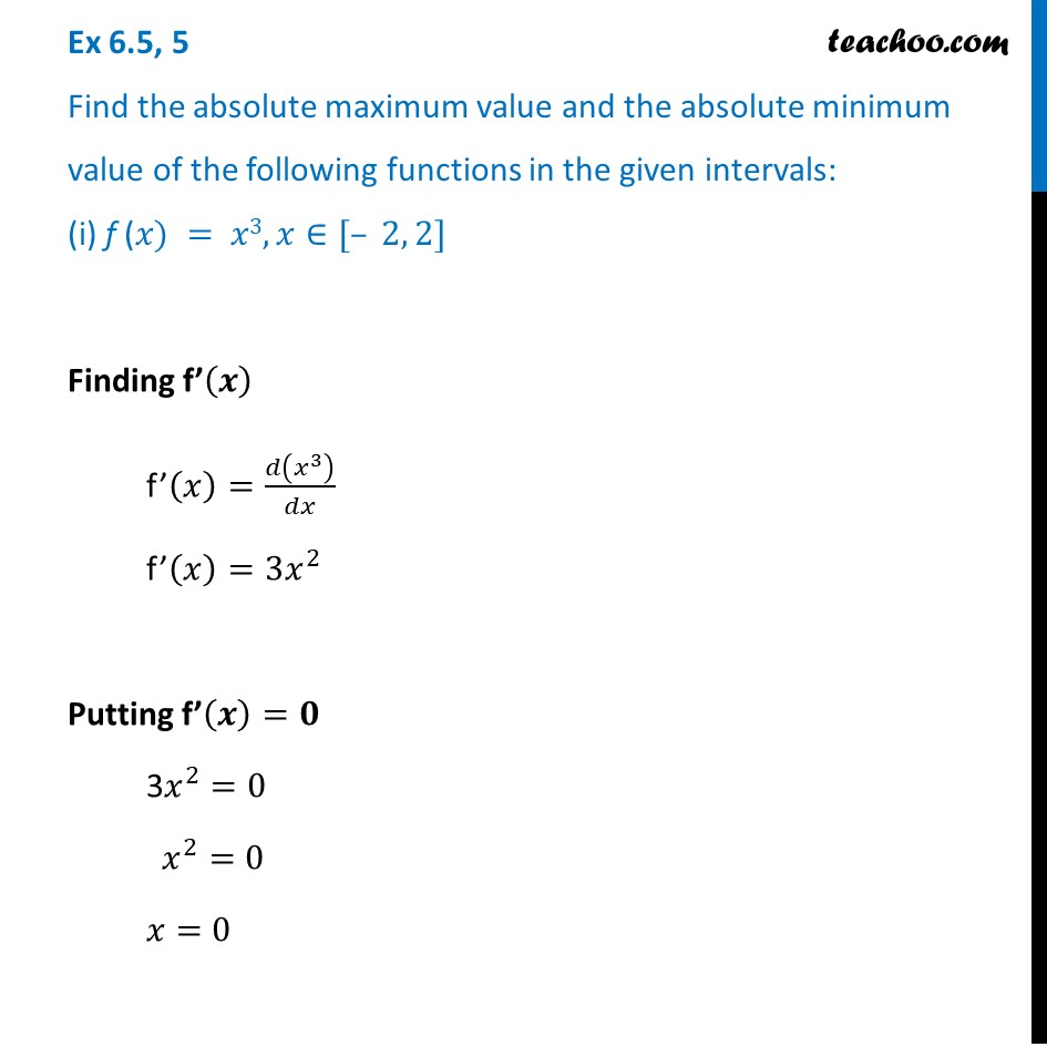 Ex 6.5, 5 - Find absolute maximum and min value of - Class 12