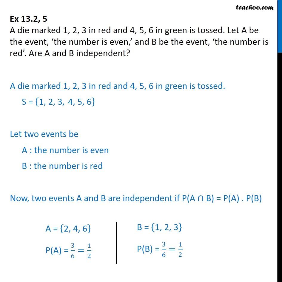 Ex 13.2, 5 - A die marked 1, 2, 3 in red 4, 5, 6 in green - Ex 13.2