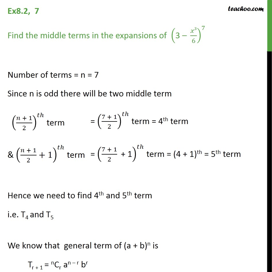 Ex 8.2, 7 - Find middle term of (3 - x3/6)7 - Chapter 8 - Middle term