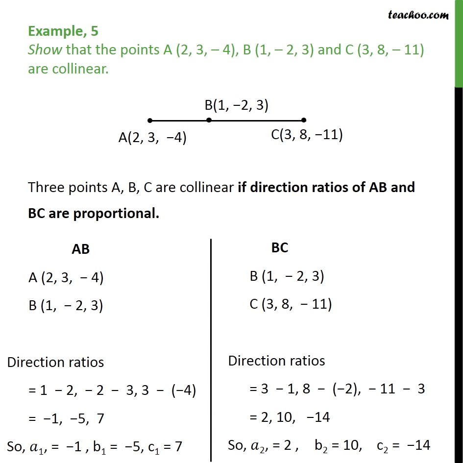 Example 5 - Show A (2, 3, -4), B (1, -2, 3), C (3, 8, -11) - Direction cosines and ratios