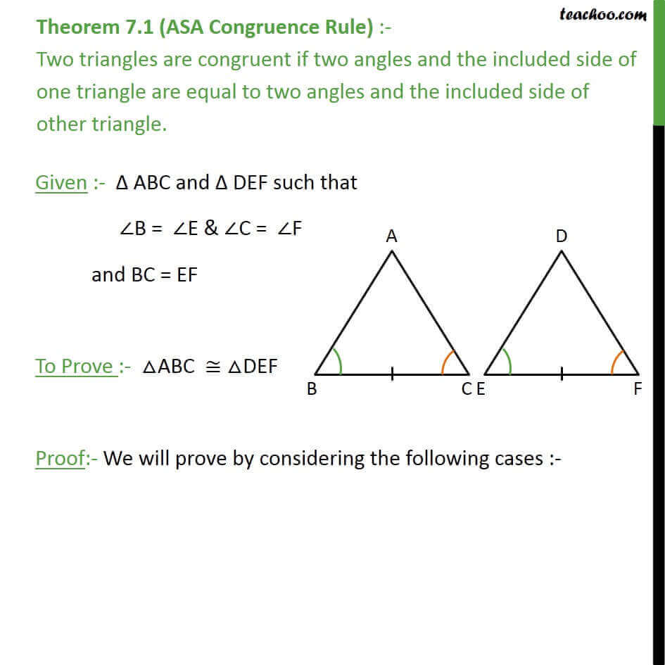 Theorem 7.1 (ASA Congruency) Class 9 - If 2 angles and side are equal