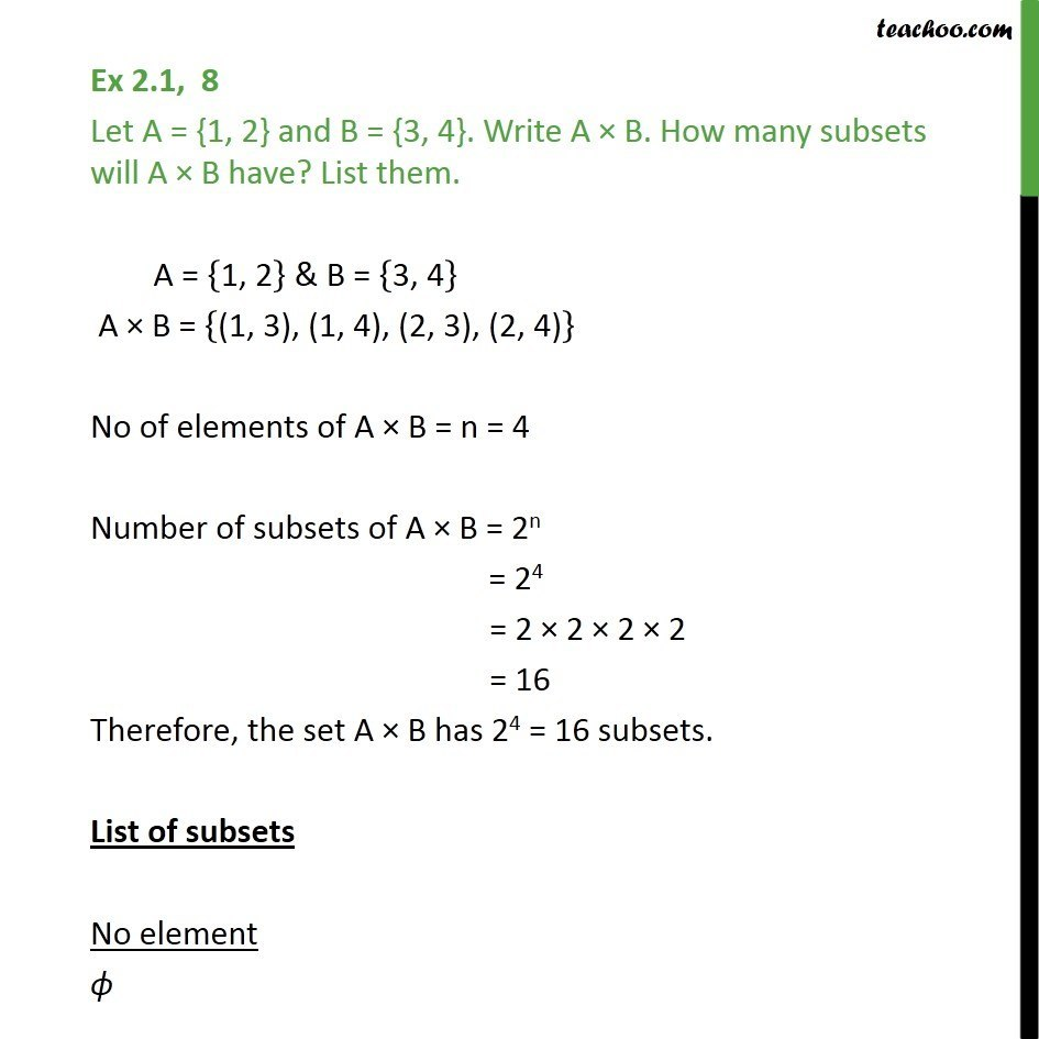 Ex 2.1, 8 - Let A = {1, 2} B = {3, 4}. Write A x B and subsets - Ex 2.1