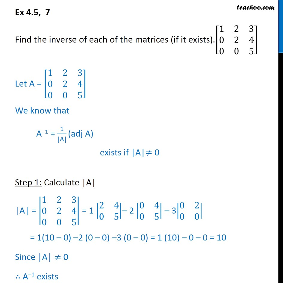 Ex 4.5, 7 - Find inverse of matrix (if it exists) - Chapter 4 - Ex 4.5