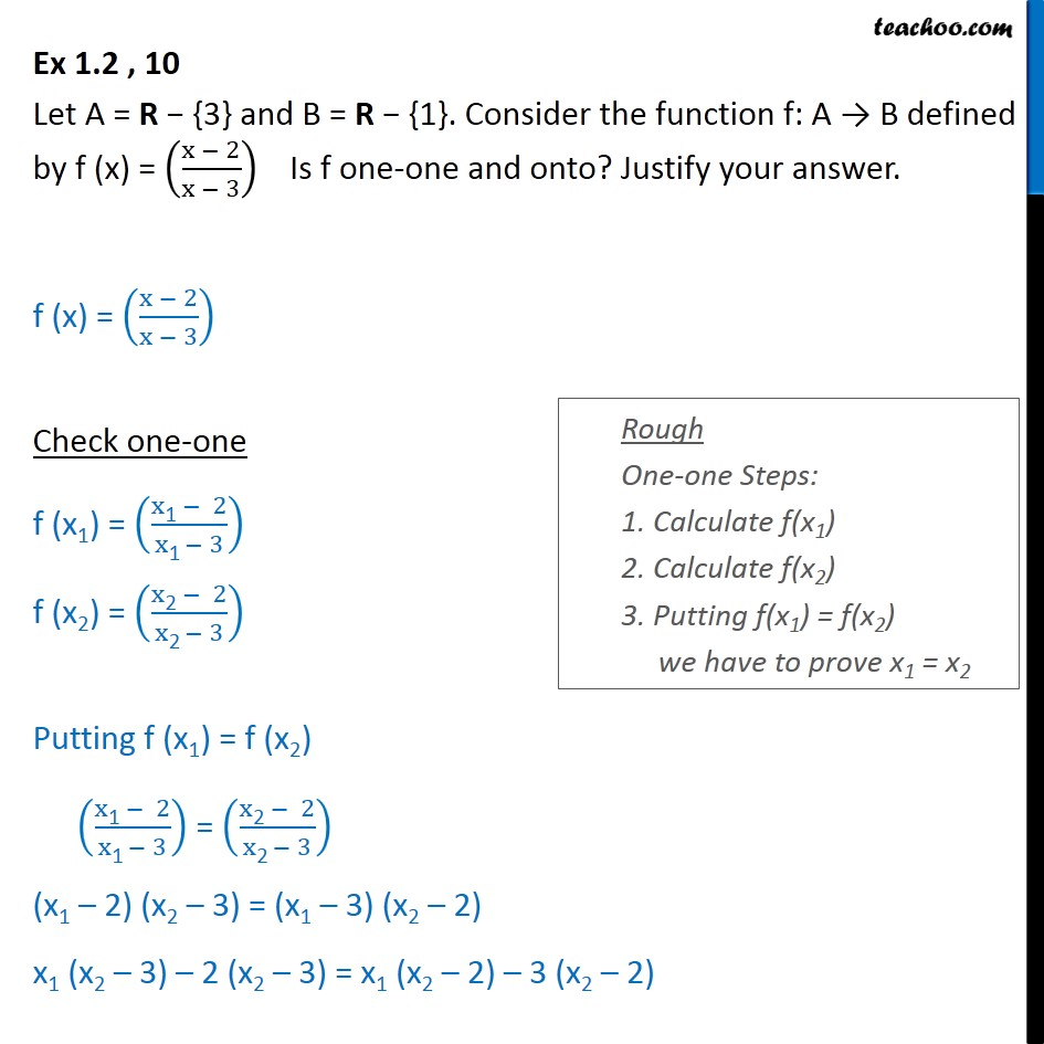 Ex 1.2, 10 - f(x) = (x-2/x-3). Is f one-one onto - Class 12 - To prove injective/ surjective/ bijective (one-one & onto)