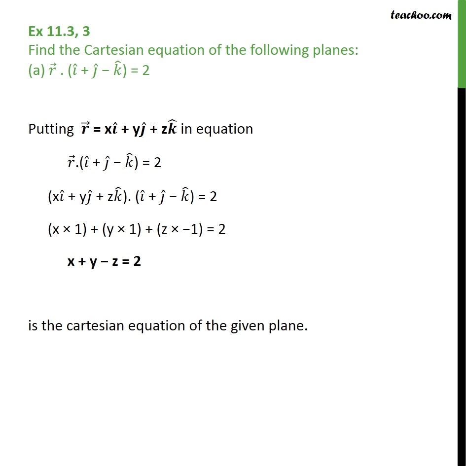 Ex 11.3, 3 - Class 12th - Find Cartesian equation of planes - Equation of plane - In Normal Form