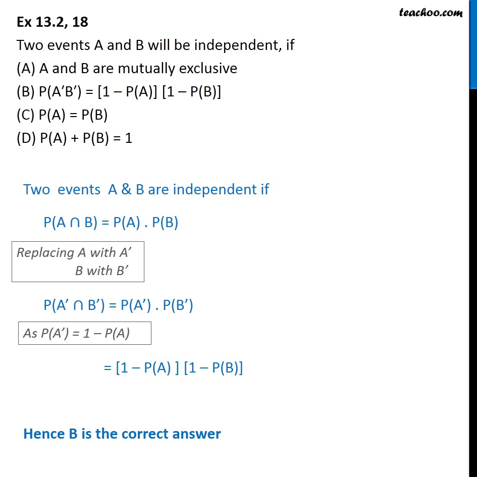 Ex 13.2, 18 - Two events A and B will be independent, if - Ex 13.2