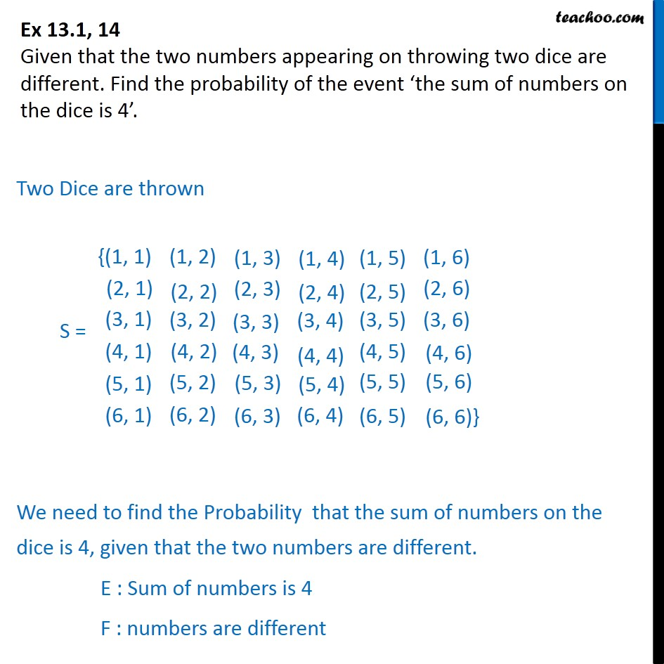 Ex 13.1, 14 - Find probability 'sum of numbers on dice is 4' - Ex 13.1