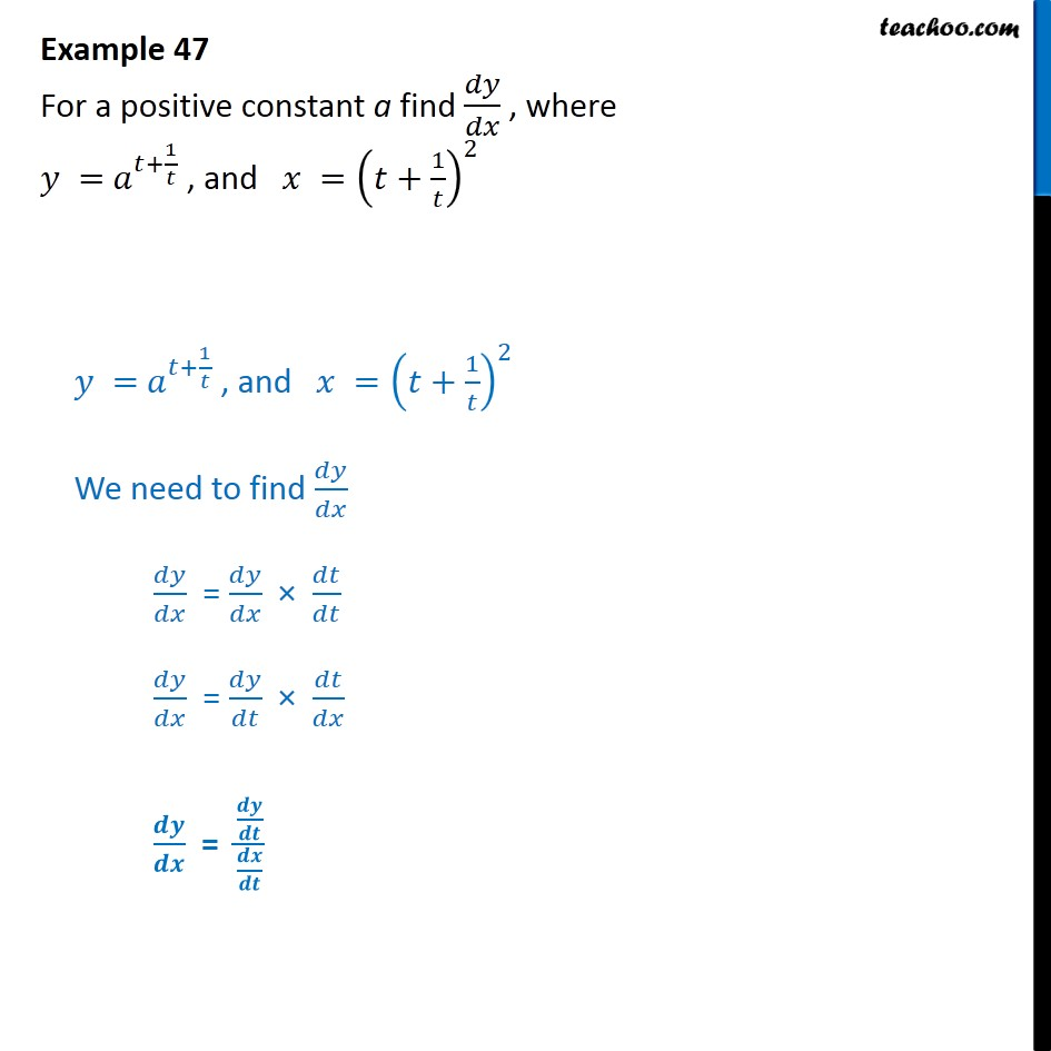 Example 47 - Find dy/dx, where y = at + 1/t, x = (t + 1/t)2 - Examples