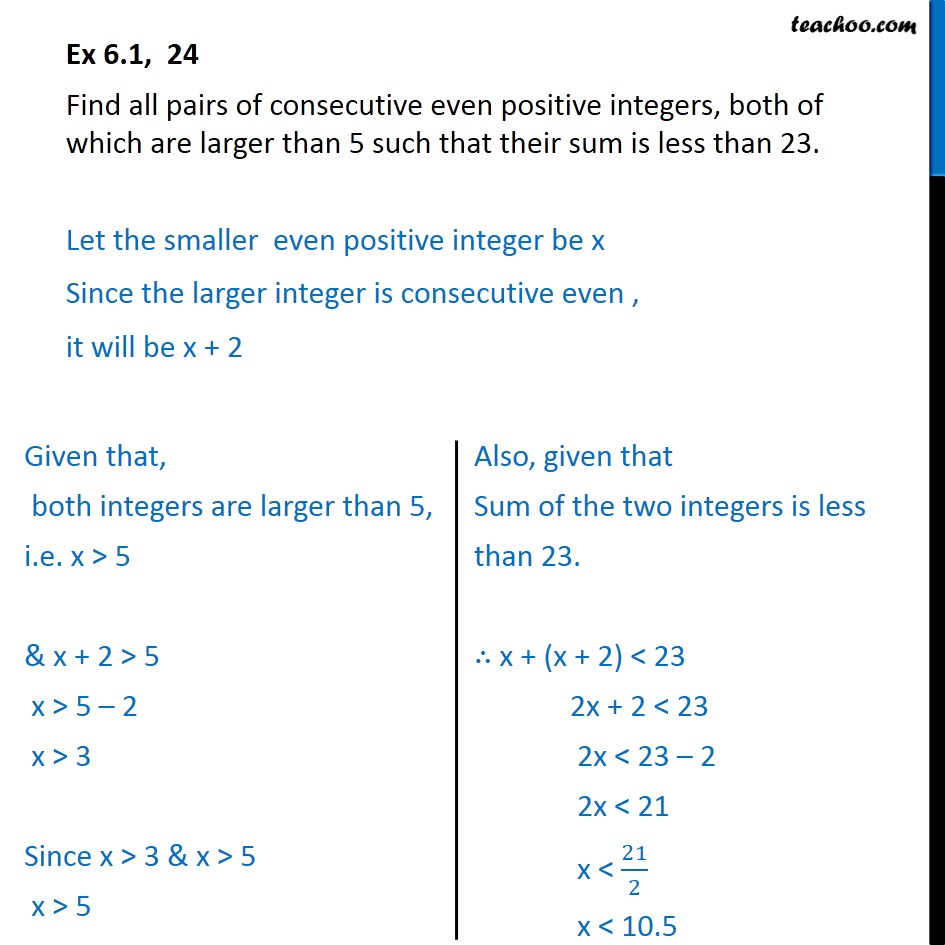 Ex 6.1, 24 - Find all pairs of consecutive even positive integers - Solving inequality - Statement questions