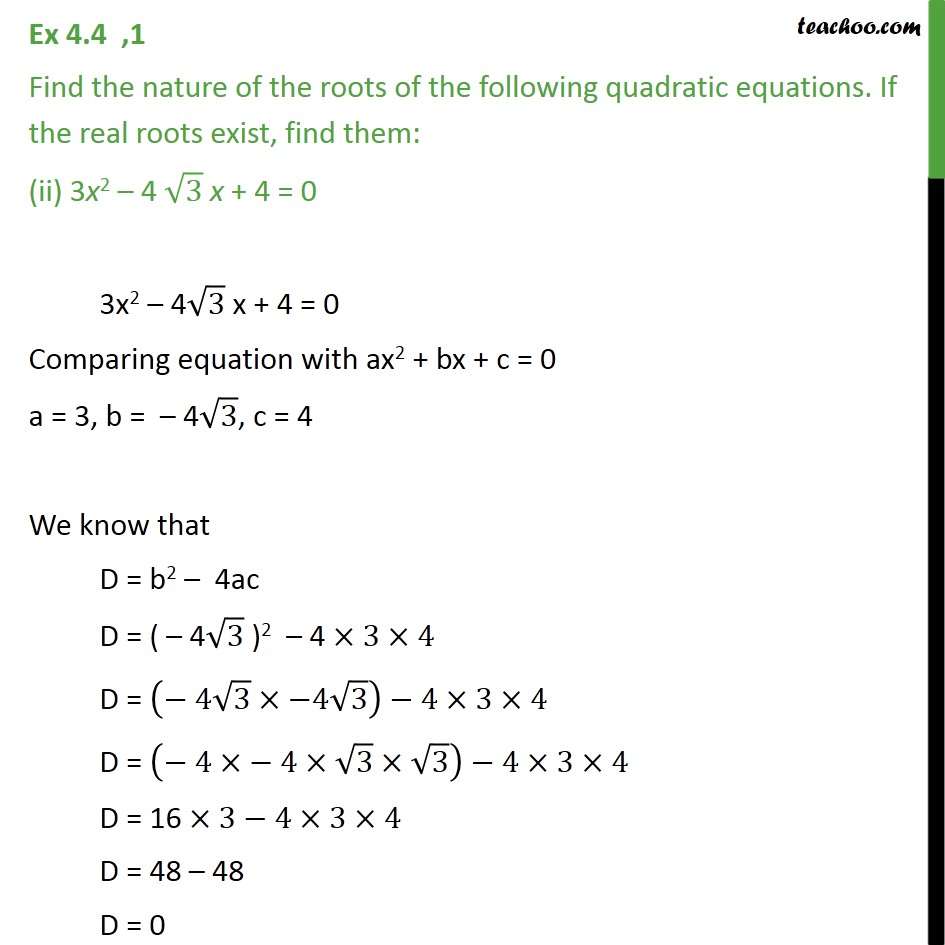 Ex 4 4, 1 - Find nature of roots (i) 2x2 - 3x + 5 = 0 - Ex 4 4
