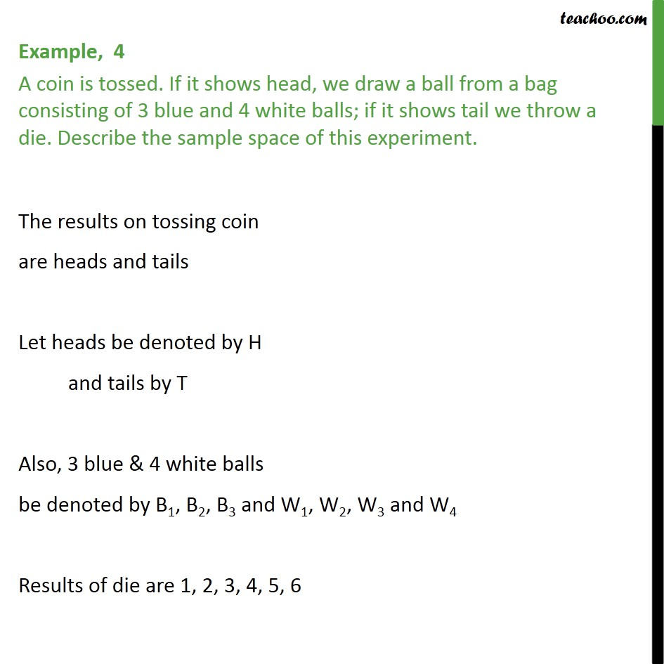 Example 4 - A coin is tossed. If it shows head, we draw a ball - Examples