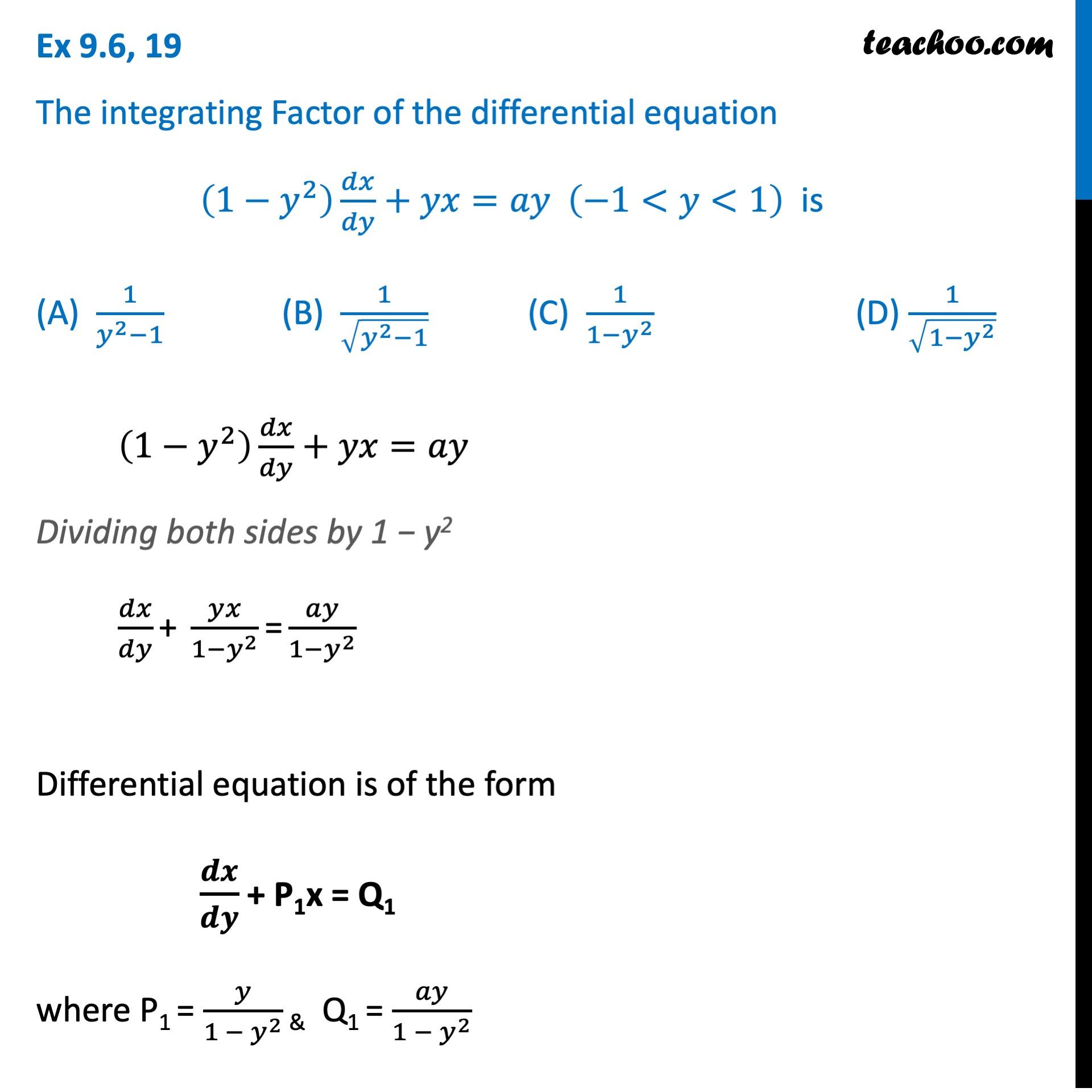 Ex 9.6, 19 - Class 12 - Part 1 - Find Integrating Factor.jpeg
