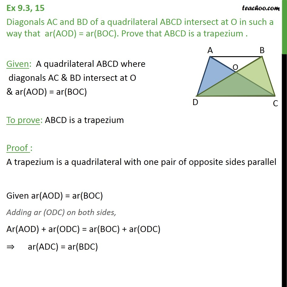 Ex 9.3, 15 - Diagonals AC and BD of a quadrilateral ABCD - Triangles with same base & same parallel lines