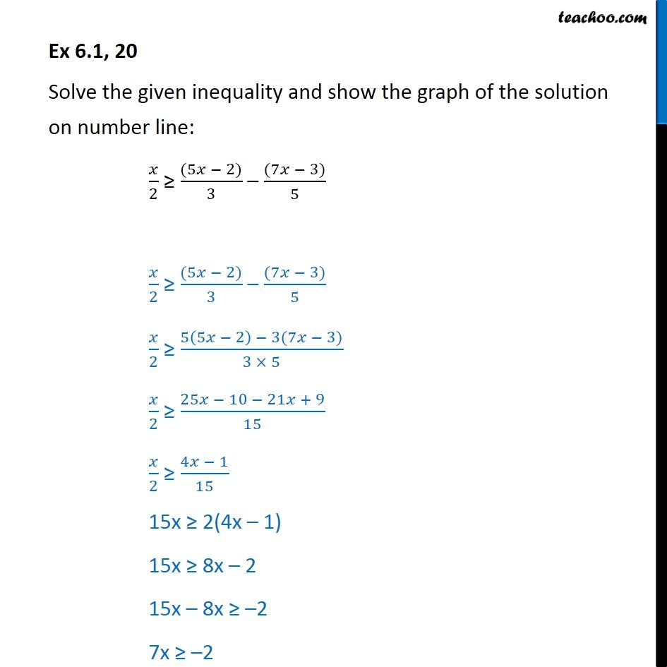 Ex 6 1  20 - Solve X  2  U0026gt    5x - 2   3 -  7x  5  Number Line