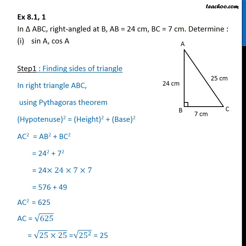Ex 8.1, 1 - In ABC, AB = 24 cm, BC = 7 cm. Find sin A, cos A - Finding ratios when sides are given