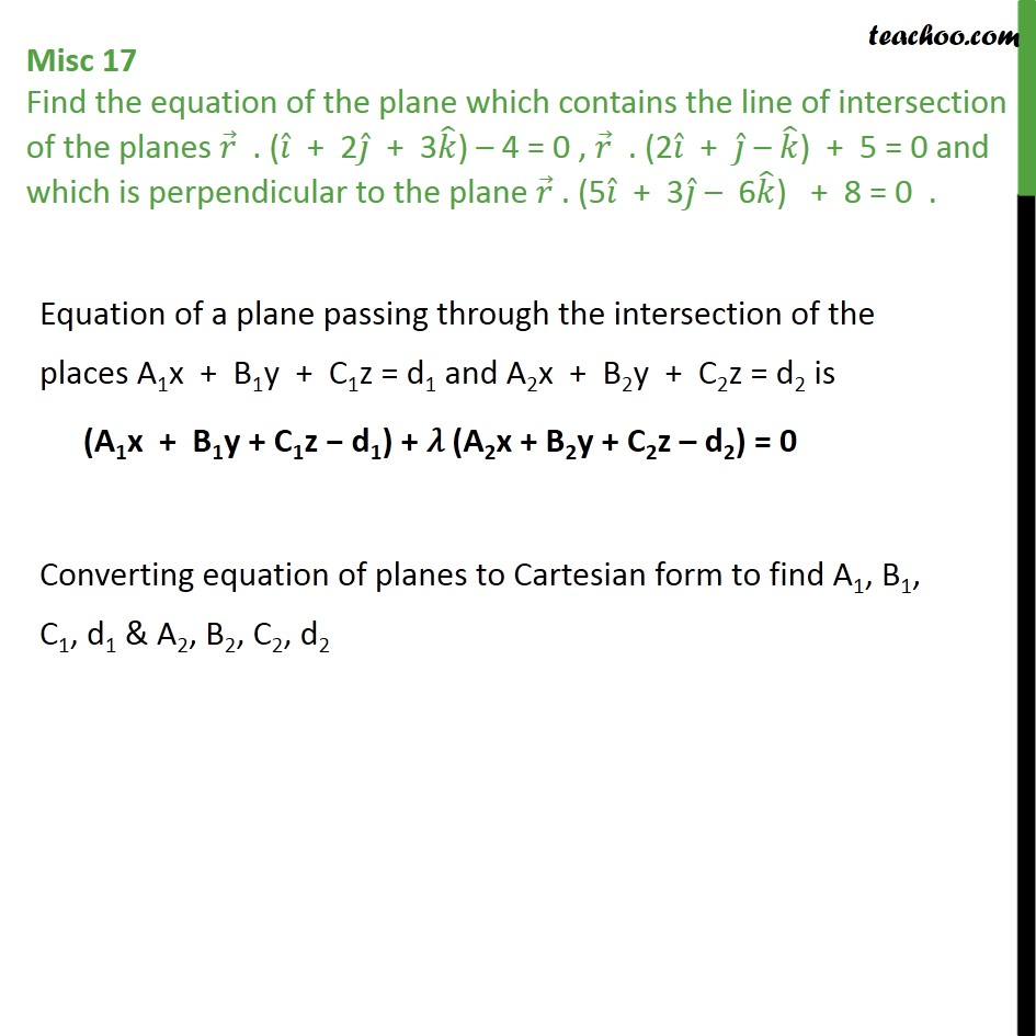 Misc 17 - Plane which contains line of intersection of planes - Miscellaneous