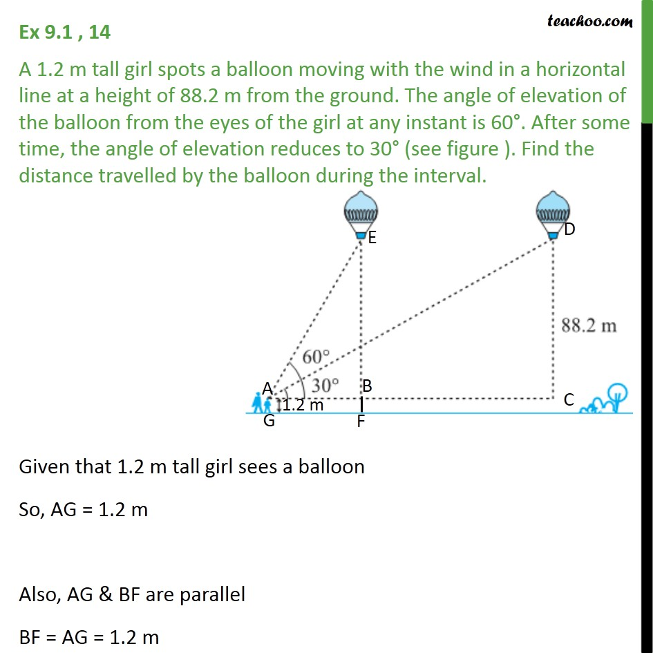 Ex 9.1, 14 - A 1.2 m tall girl spots a balloon moving with wind - Ex 9.1