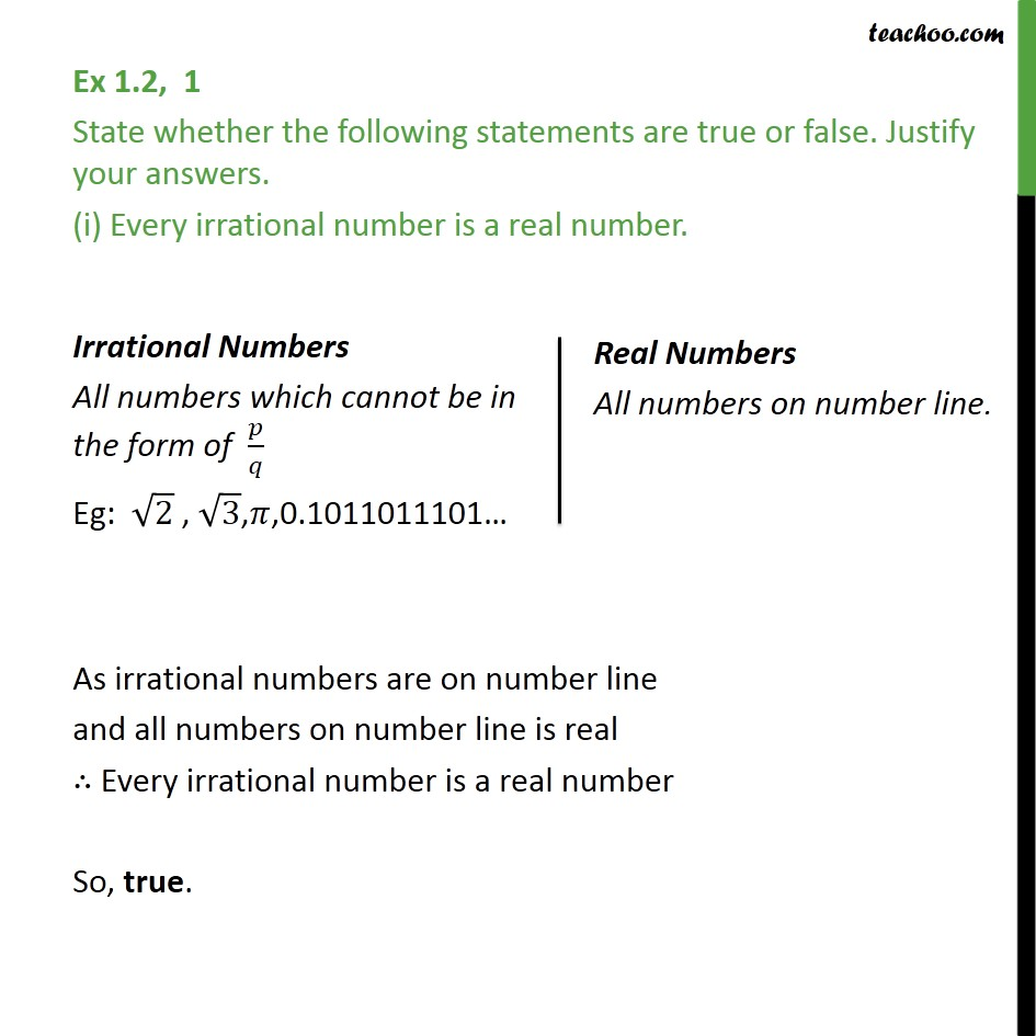 Ex 1.2,1 - State true of false (i) Every rational number