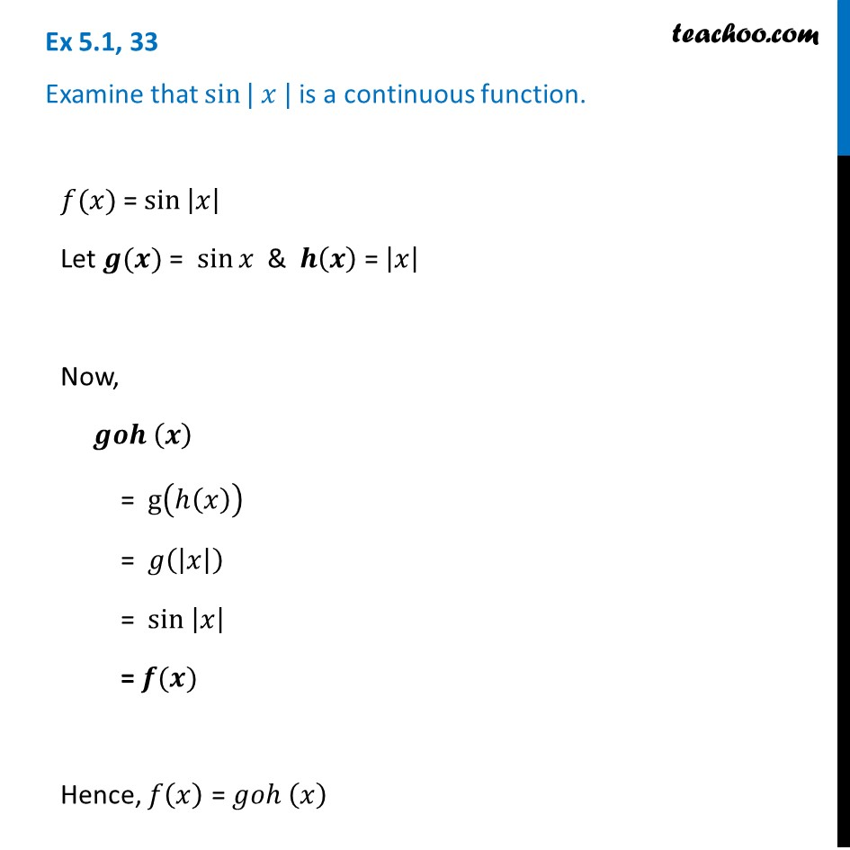 Ex 5.1, 33 - Examine that sin |x| is continuous - Class 12 CBSE