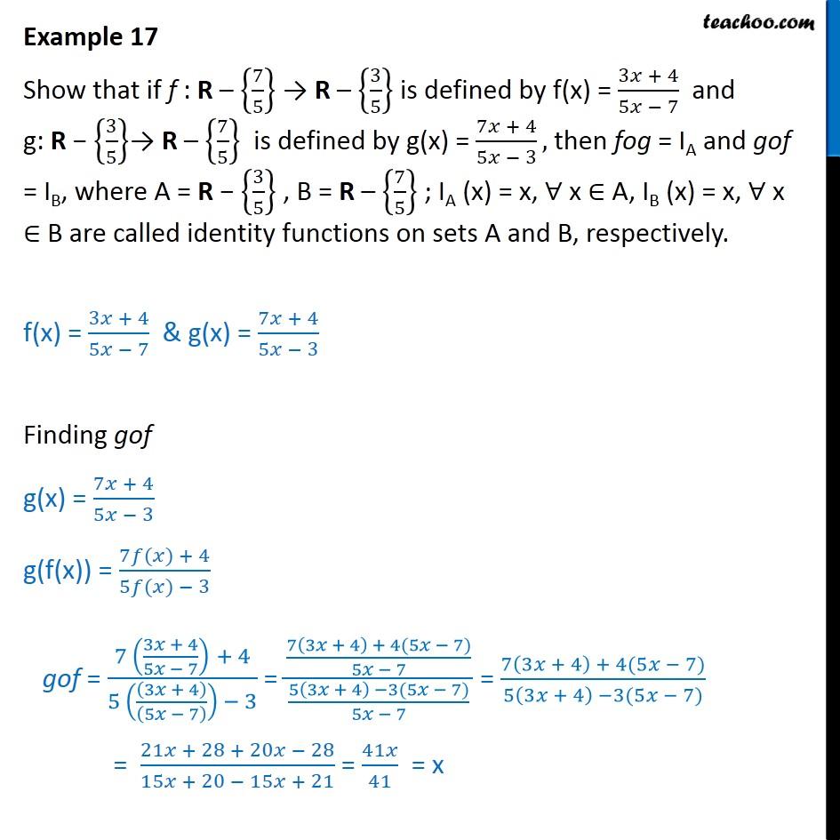 Example 17 - Show that f(x) = 3x+4/5x-7, g(x) = 7x+4/5x-3 - Composite funcions