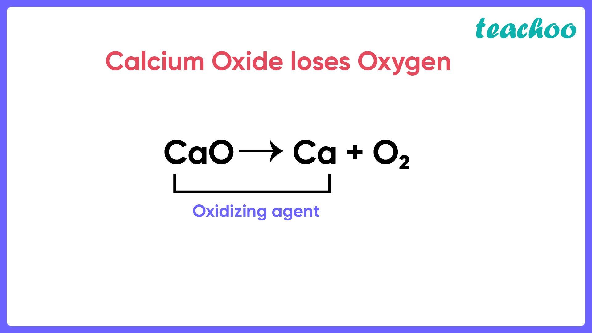 Calcium Oxide loses Oxygen-Teachoo.jpg