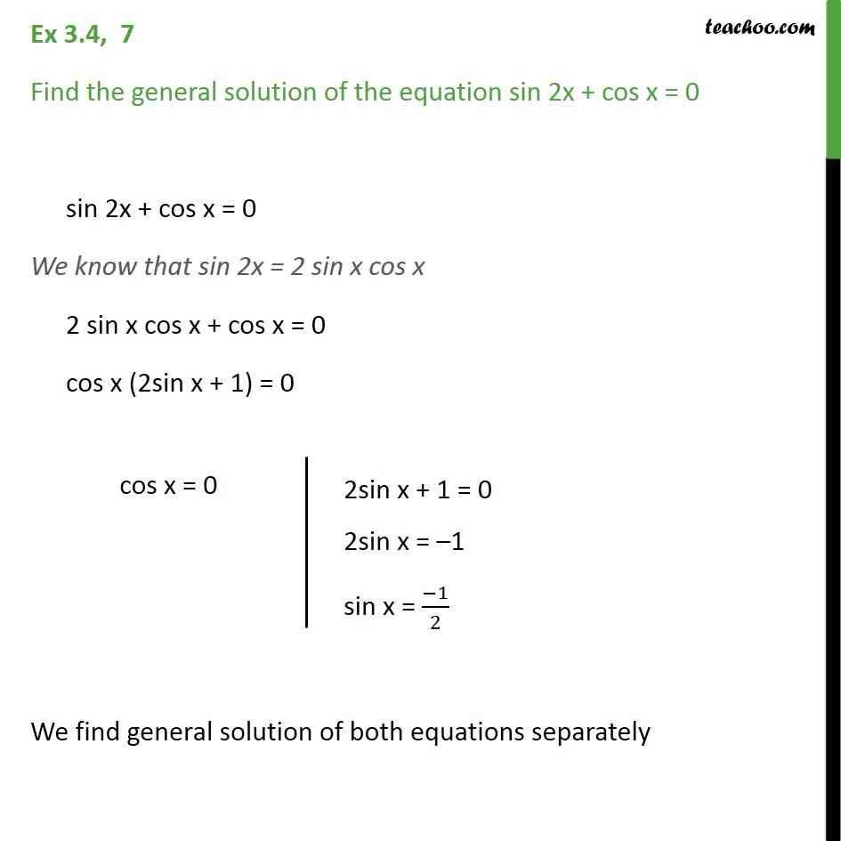 Ex 34 7 Find General Solution Of Sin 2x Cos X 0 Ex 34