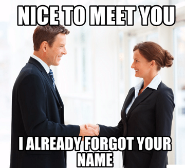 nice to meet to u i already forgot your name.png